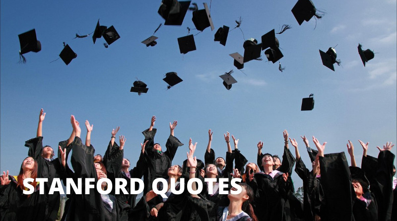 Stanford Quotes Featured