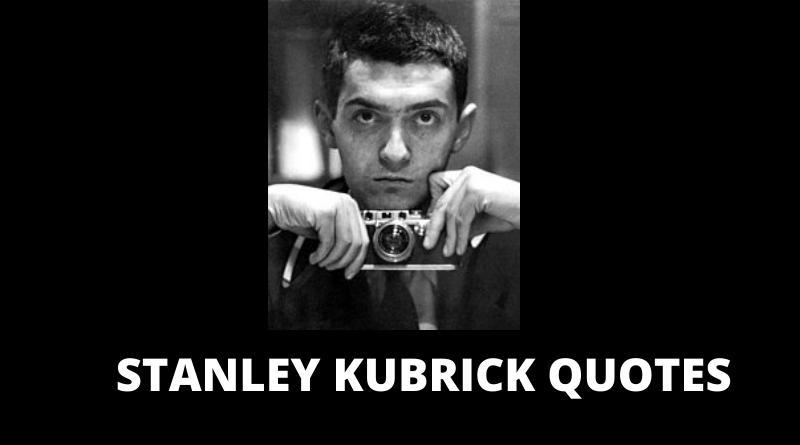 Stanley kubrick quotes featured