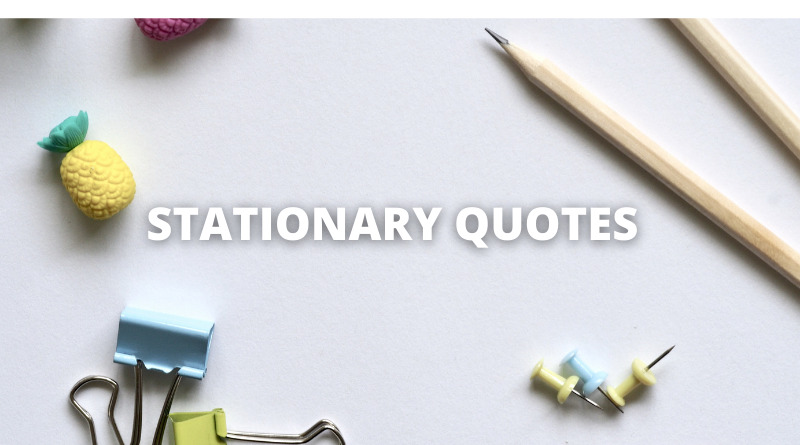Stationary Quotes Featured