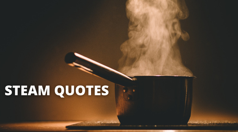 Steam Quotes Featured