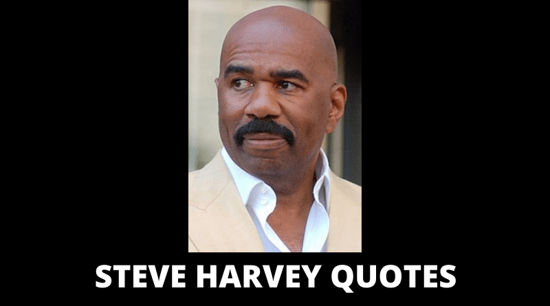 Steve Harvey Quotes Featured