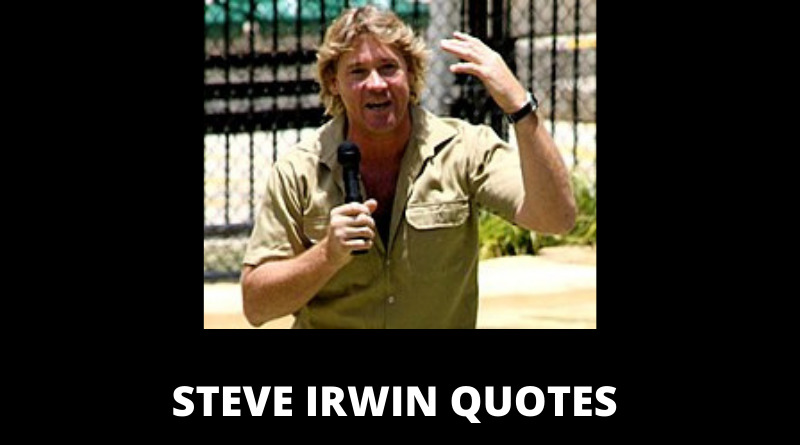 Steve Irwin quotes featured