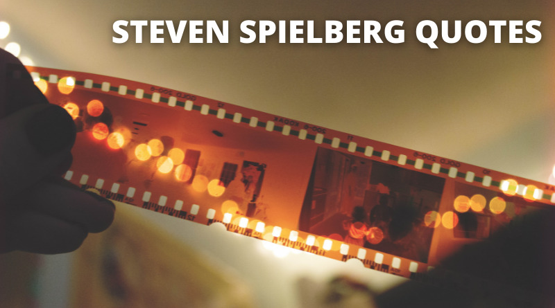 Steven Spielberg Quotes Featured
