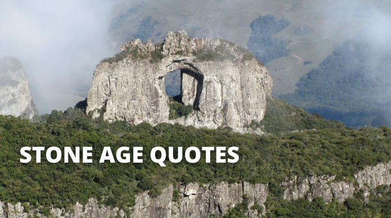 Stone Age Quotes Featured