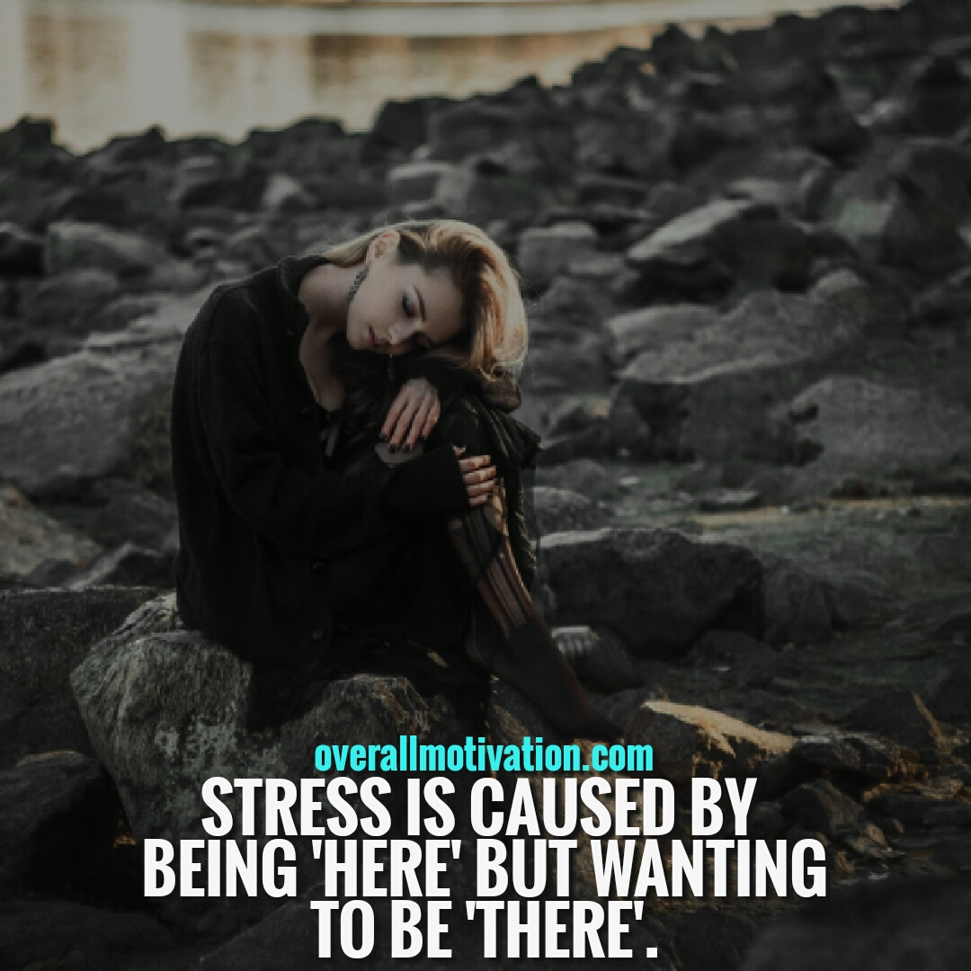 Eckhart Tolle quotes stress is caused
