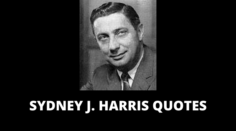 Sydney J Harris quotes featured