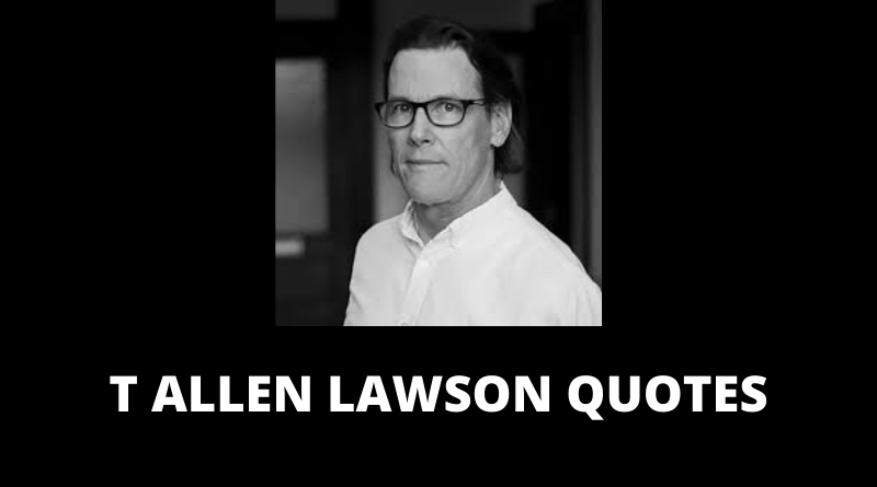 T Allen Lawson Quotes featured