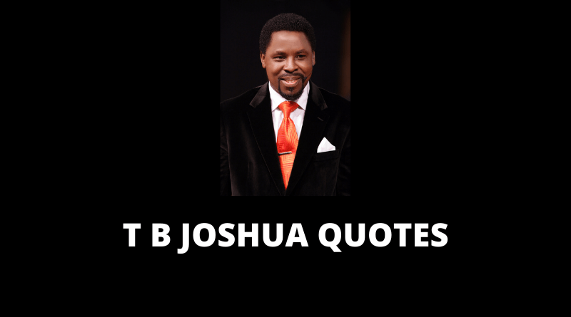 T B Joshua Quotes featured