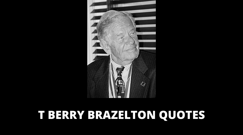 T Berry Brazelton Quotes featured
