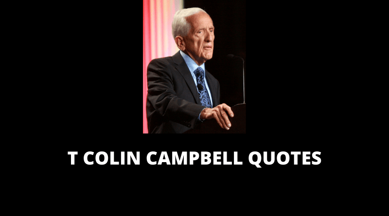 T Colin Campbell quotes