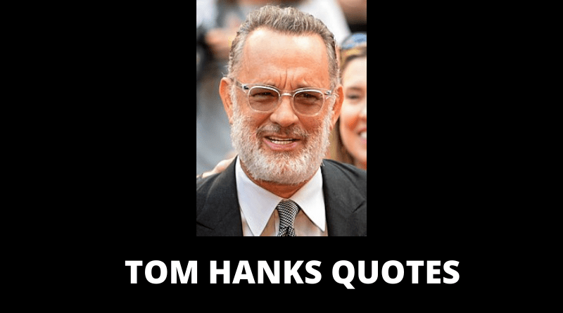 TOM HANKS QUOTES FEATURED