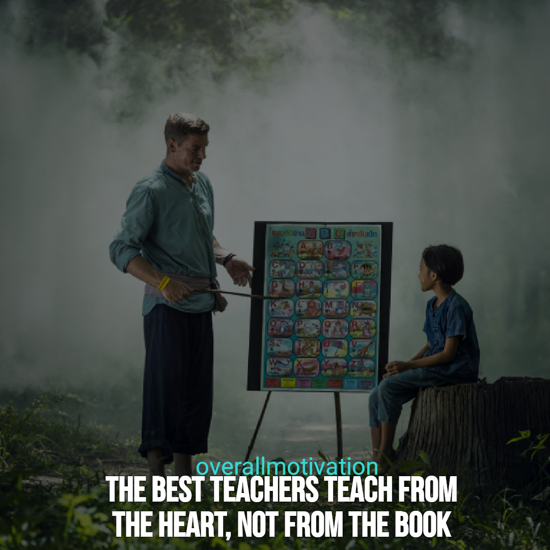 back to school quotes overallmotivaton the best teachers