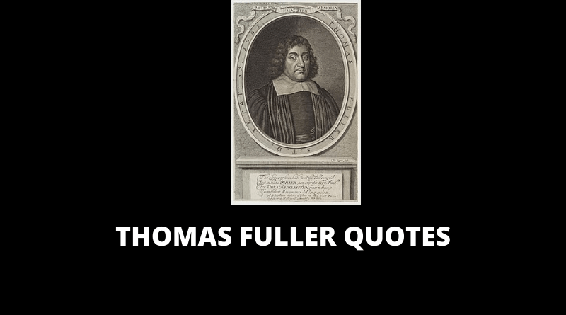 Thomas Fuller Quotes featured