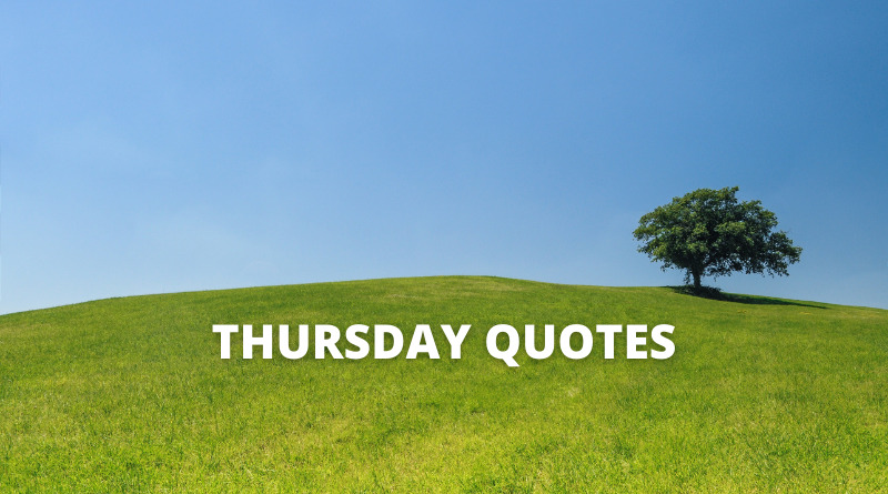 Thursday quotes featured