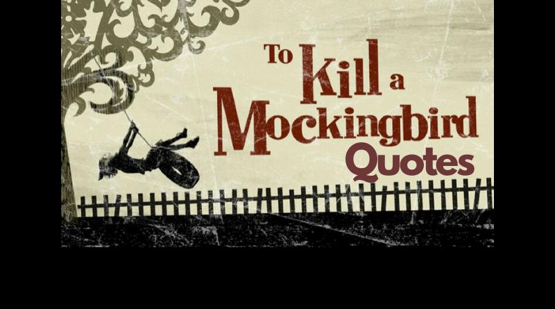 Motivational To Kill a Mockingbird Quotes