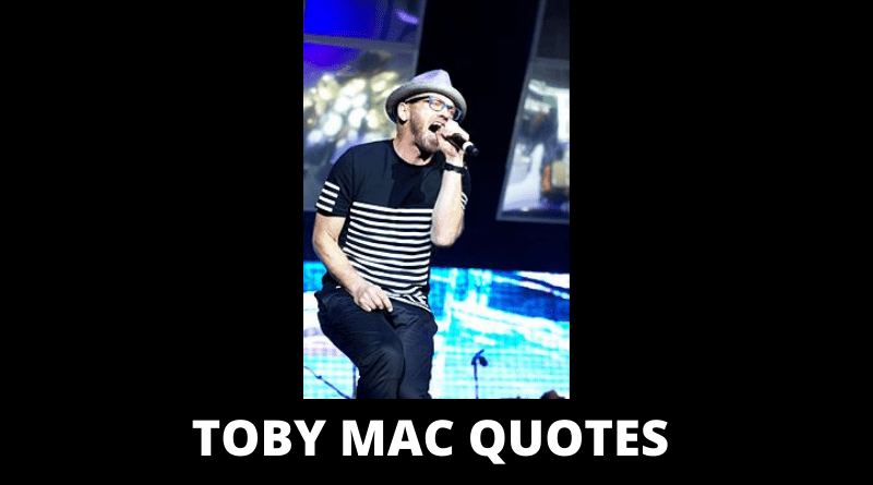Toby Mac Quotes Featured