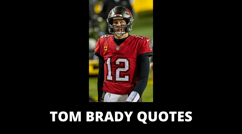 Tom Brady quotes featured