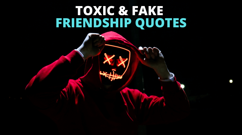 Toxic Friendship Quotes Featured