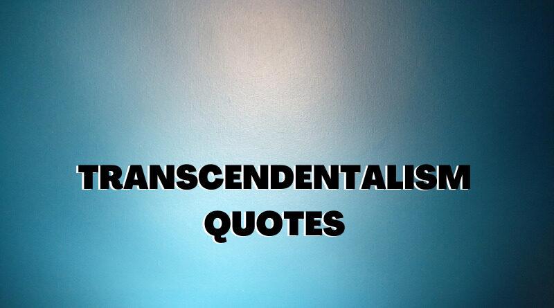 Transcendentalism Quotes Featured