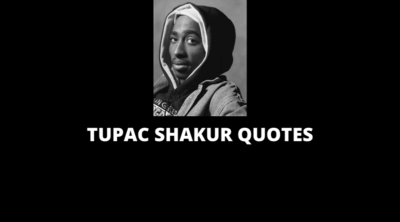 Tupac Shakur Quotes featured
