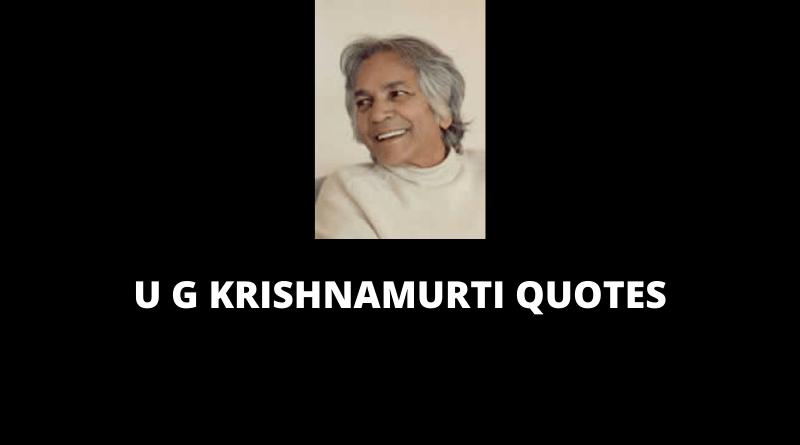 U G Krishnamurti Quotes featured