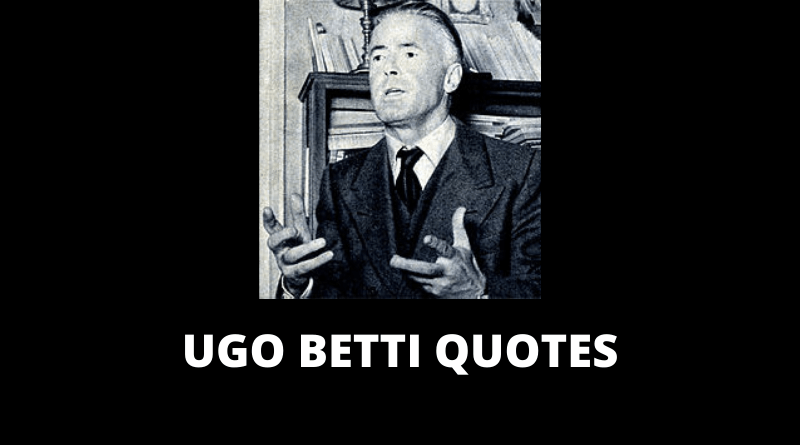 Ugo Betti Quotes featured