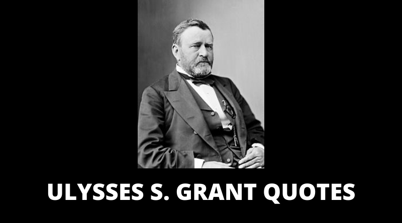 Ulysses S Grant quotes featured