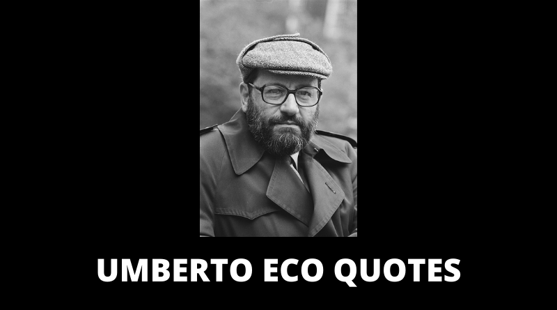 Umberto Eco Quotes featured