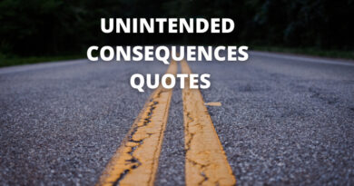 Unintended consequences quotes featured
