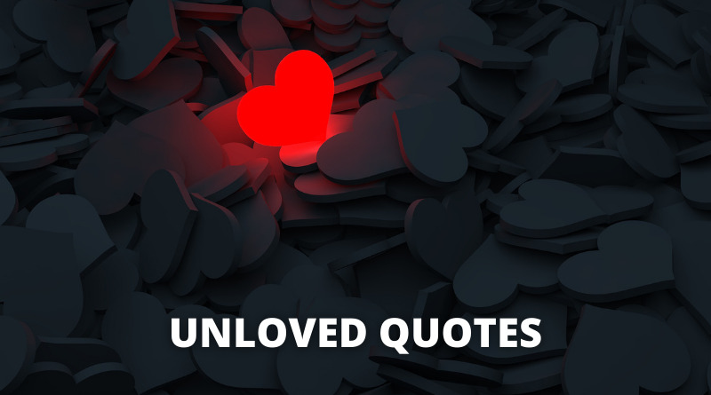 Unloved Quotes featured