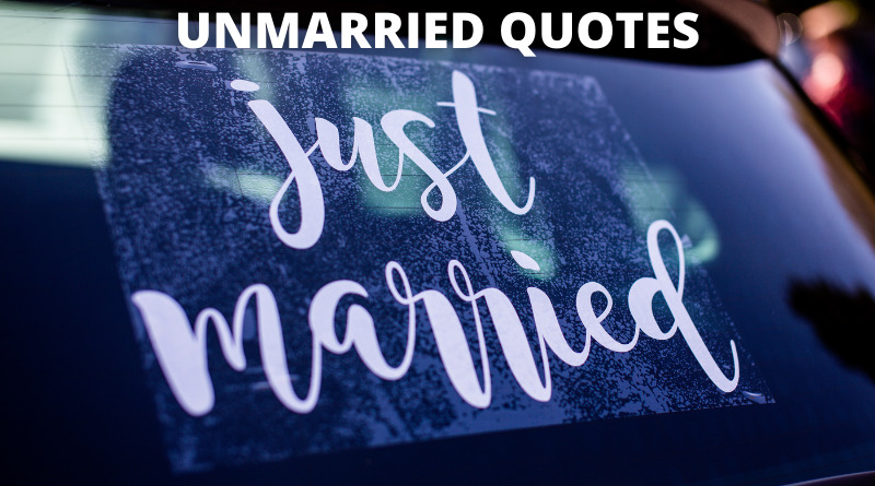 Unmarried Quotes featured