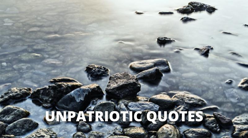 Unpatriotic Quotes featured
