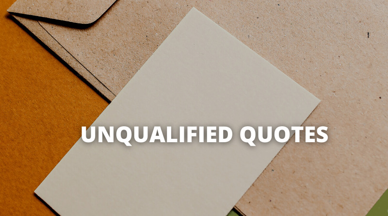 Unqualified Quotes featured