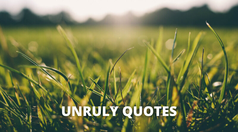 Unruly Quotes featured