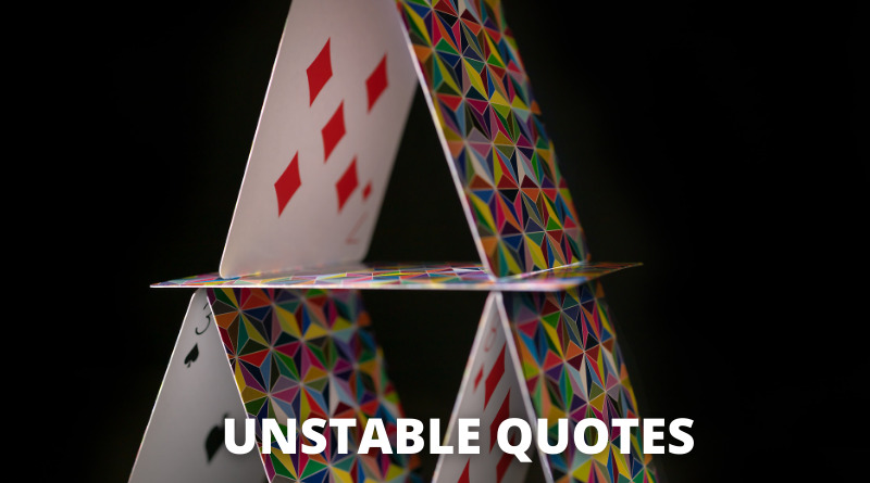 Unstable Quotes featured