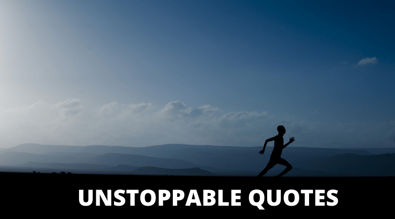 Unstoppable Quotes featured