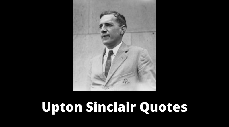 Upton Sinclair Quotes featured