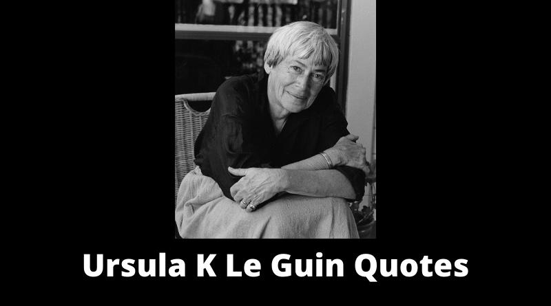Ursula K Le Guin Quotes featured