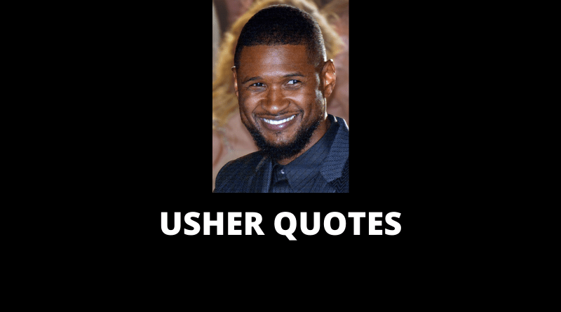 Usher Quotes featured