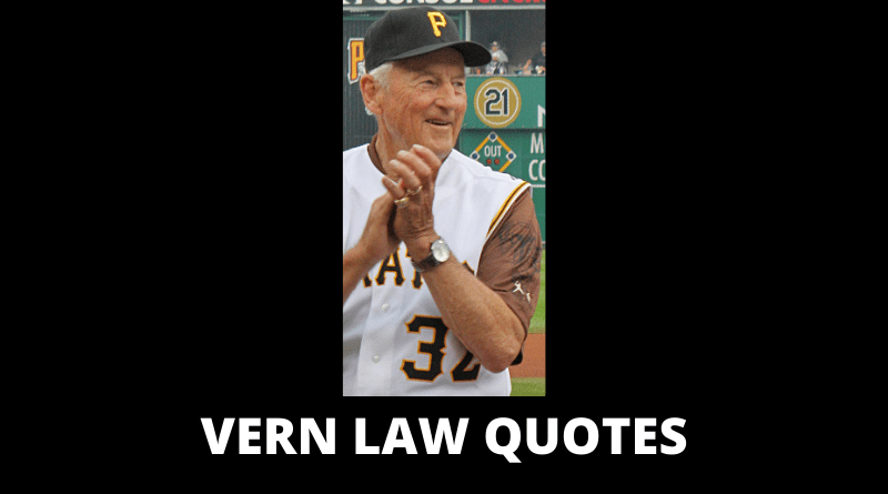 Vern Law Quotes featured