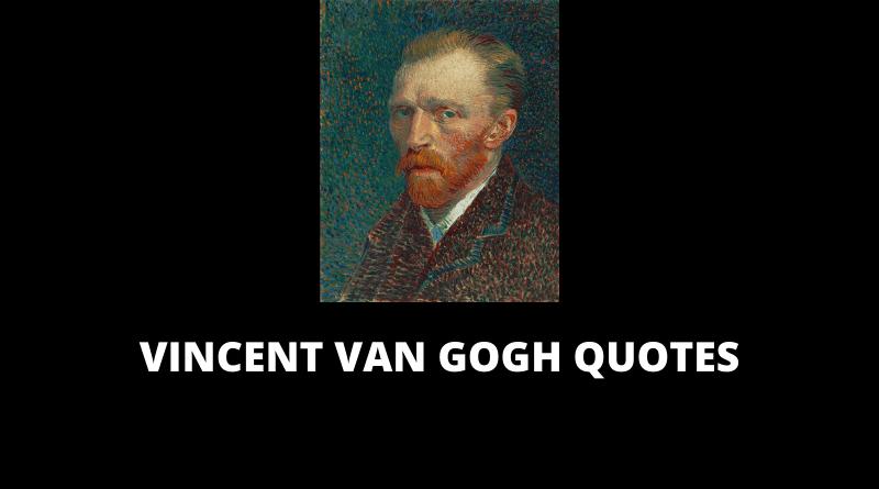 Vincent Van Gogh Quotes feature