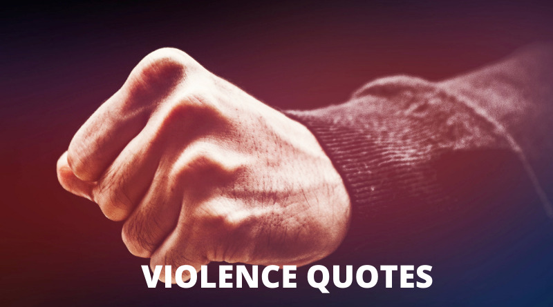 Violence Quotes Featured