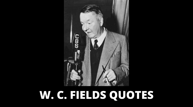 W C Fields quotes featured