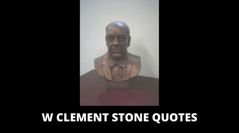 W Clement Stone Quotes featured