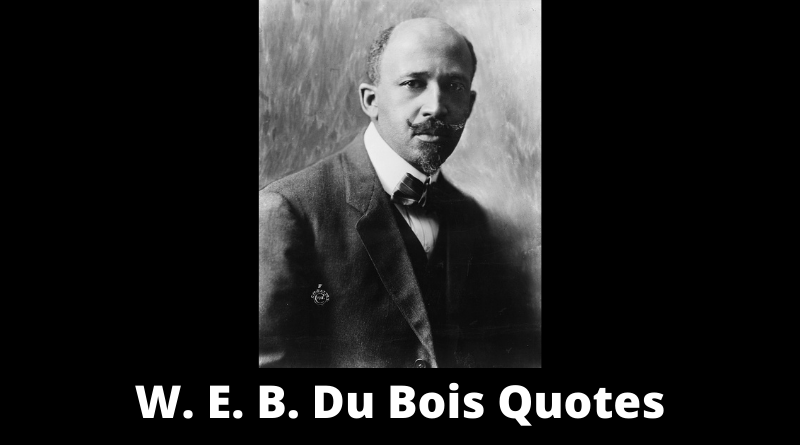 WEB Du Bois quotes featured