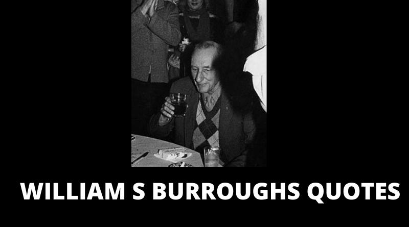WILLIAM S BURROUGHS QUOTES FEATURED