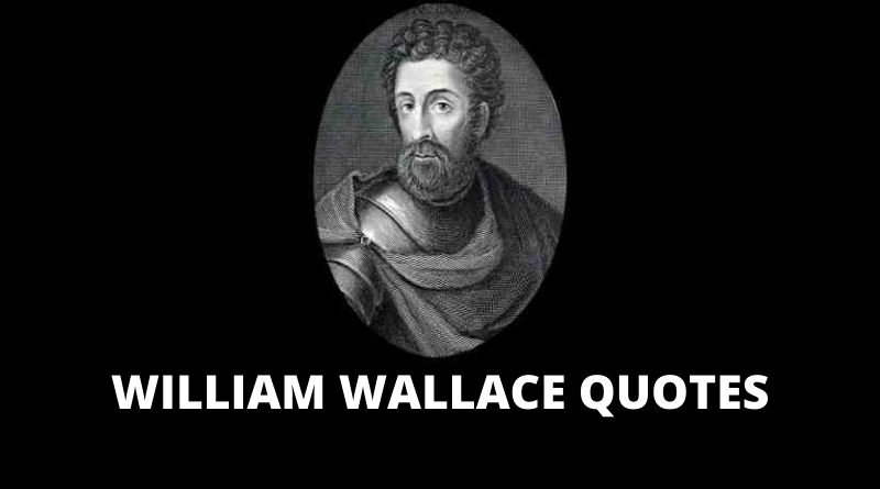 WILLIAM WALLACE QUOTES FEATURED
