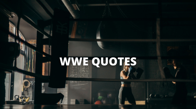WWE Quotes Featured