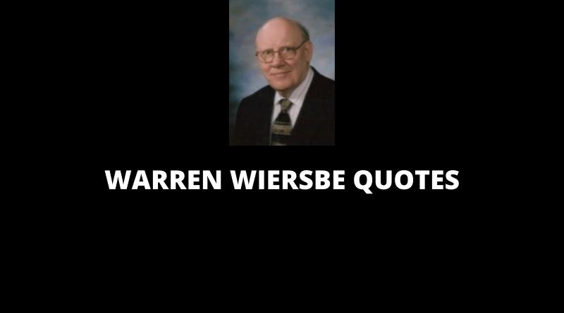 Warren Wiersbe Quotes