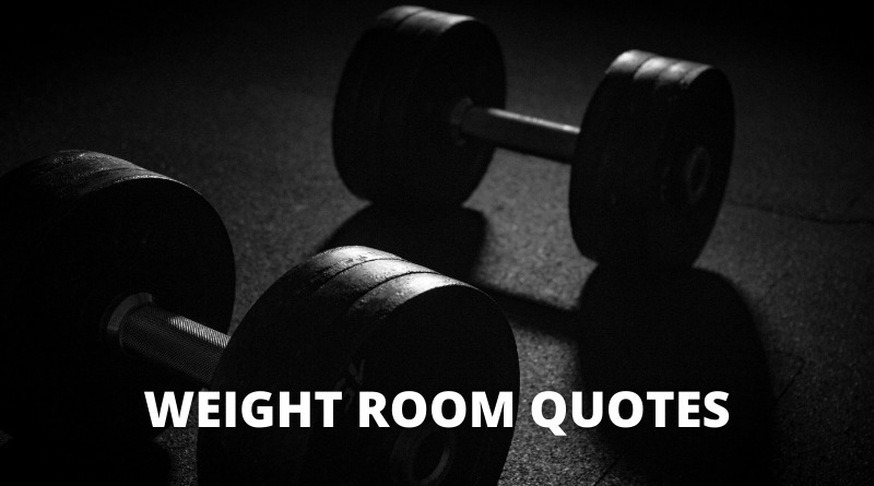 Weight Room Quotes featured